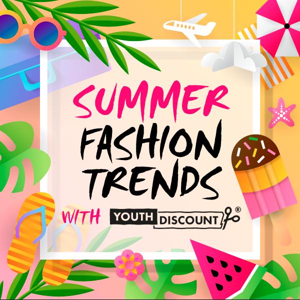 Summer Fashion Student Discount